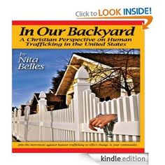 In Our Backyard - A Book on Human Trafficking in the US