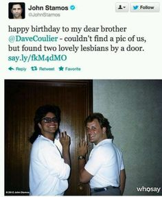 TeeHee! John Stamos and Dave Coulier Two lovely lesbians.