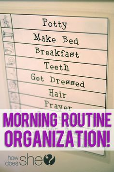 Organizing the kids routine at home.  Clear expectations help our morning run more smoothly.