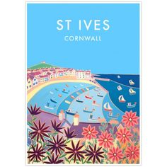 Vintage Style Seaside Poster by Joanne Short of St Ives Harbour in Cornwall Art Deco Posters, Poster Prints, St Ives Cornwall, Old Boats, Small Boats, Railway Posters, Boat Painting, Vintage Fashion, Vintage Style