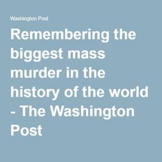 biggest mass murder in history But in that case, just imagining that the murder of a mere 49 people might be the largest mass shooting in us history shows a complete insensitivity to race relations.