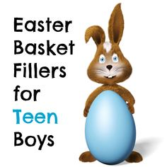 Easter Basket Fillers for Teen Boys!