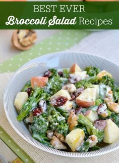 Best Ever Broccoli Salad Recipes - 20 healthy recipes to make your meal complete! #food #healthy #wellness