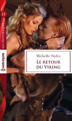 Découvrez Viking, tome 4 : Le retour du viking, de Michelle Styles sur Booknode, la communauté du livre