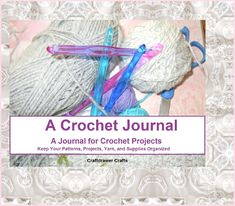 A Crochet Journal to help keep your patterns, projects, yarn and supplies organized.  The Crochet Journal is a way to keep your projects, patterns, yarn, and ideas organized. If you are looking for a way to track your pattern notes, yarn inventory, supplies that you need for a projects, this journal will help you keep them all together in one easy spot.  The journal includes pages to track the progress of your current project, a planner for ideas and upcoming projects, a list for your yarn..