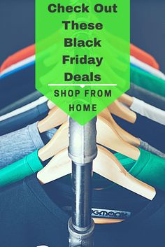 Check out these 2016 Black Friday deals. Shop from home.