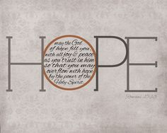 Romans 15:13... HOPE #bible #MyOneWord #Hope