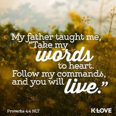 ENCOURAGING WORD via @kloveradio  He also taught me and said to me: Let your heart retain my words; Keep my commands and live. Proverbs 4:4 NKJV  http://ift.tt/1H6hyQe  Facebook/smpsocialmediamarketing  Twitter @smpsocialmedia
