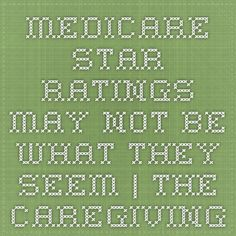 Medicare Star Ratings may not be what they seem | The Caregiving Cornerstone