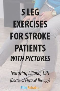leg exercises for stroke patients leg exercises for stroke recovery exercises for stroke patients exercises for stroke rehab stroke recovery stroke rehab Doctor Of Physical Therapy, Physical Therapy Exercises, Physical Therapist, Aphasia Therapy, Occupational Therapy, Knee Pain Exercises, Balance Exercises, Guillain Barre, Stroke Therapy