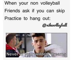 Volleyball and One Direction