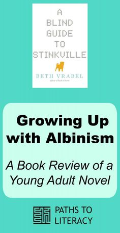 "Growing up with albinism:  a book review of ""A Blind Guide to Stinkville"""