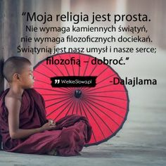 Moja religia jest prosta… Motto, Psychology, Coaching, Prayers, Life Quotes, Mindfulness, Wisdom, Thoughts, Humor