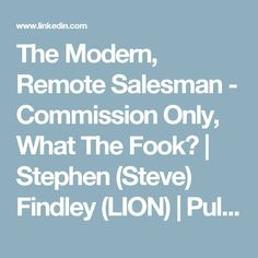 The Modern, Remote Salesman - Commission Only, What The Fook? Remote, Lion, Modern, Leo, Lions, Trendy Tree