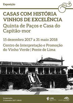 Casas com História  - Vinhos de Excelência | Exposição | Centro de Interpretação e Promoção do Vinho Verde | Ponte de Lima