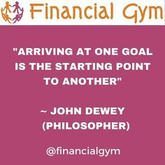 """Arriving at one goal is a starting point to another"" John Dewey #philosopher - - #goals #goalsetting #bestyear #profit #productivity #success #successful #lifeisgood #onmyterms #ididitmyway #successfulpeople  #inspiration #inspirational #inspirationalquotes #feelingempowered #happinessquotes #selfbelief #hanginthere #loveyourself #successquotes #motivation #positivepeople #mindset #lawofattraction #faith  #firmerfigures  #GeorgetteRowlandOsborne"
