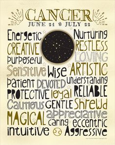 CANCER. Designed with the popular subway-style typography, this print delineates the traits (the good ones anyway) that are commonly associated with each astrological sign.