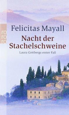 Felicitas Mayall - Nacht der Stachelschwine