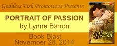 BOOK BLAST & GIVEAWAY - Portrait of Passion by Lynne Barron - Adult, Goddess Fish Promotions, Historical, Romance  (November)