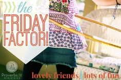 The Friday Factor
