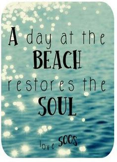 The salty air, soothing ocean,  sun and sand. It is freeing.