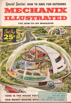 Mechanix Illustrated dome home June 1957