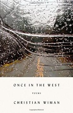 Once in the West   Academy of American Poets
