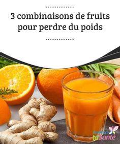 3 #combinaisons de fruits pour perdre du poids   Les combinaisons de #fruits sont un moyen exceptionnel de #perdre du #poids.