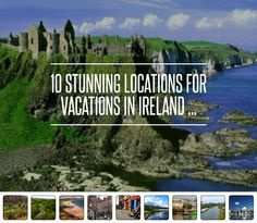 10 #Stunning Locations for Vacations in Ireland ...