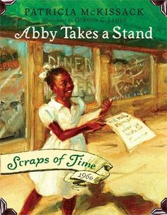 Abby Takes a Stand by Patricia C. McKissack. Visit Abby's childhood in 1960 and discover what freedom REALLY means! http://tewksbury.mvlc.org/eg/opac/advanced