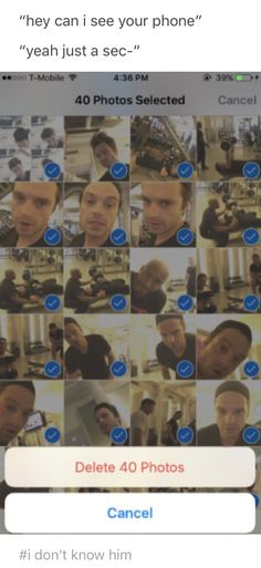 WHY WOULD YOU DELET PHOTOS SEBASTION STAN TOOK ON YOUR PHONE