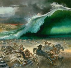 """The Red Sea Drowns Pharaoh's Army. - Exodus 14:28, """"And the waters returned, and covered the chariots, and the horsemen, and all the host of Pharaoh that came into the sea after them; there remained not so much as one of them."""""""