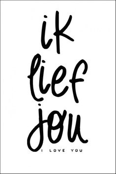 ik lief jou - I love you Love Words, Beautiful Words, Best Quotes, Funny Quotes, Favorite Quotes, Dutch Words, Afrikaanse Quotes, Dutch Quotes, Typography Quotes
