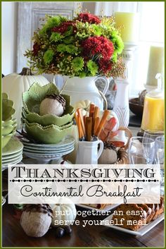 Here's a simple (and pretty) serve-yourself Thanksgiving breakfast! Lots of details and ideas!