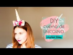 DIY Cuerno de UNICORNIO #Tutorial | Carolina Llano - YouTube Diy Unicorn Horns, Halloween 2017, Gold Style, Fashion Books, Petunias, Christmas Ornaments, Holiday Decor, Birthday, Diys
