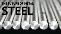 The future of Steel