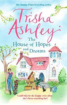 The House of Hopes and Dreams by Trisha Ashley - BookBub I Love Books, Good Books, Books To Read, My Books, Responsive Classroom, Book Organization, Classroom Organization, Dream Book, Mystery Novels