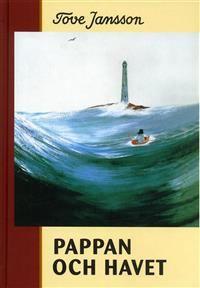 Nimeke: Pappan och havet - Tekijä: Tove Jansson
