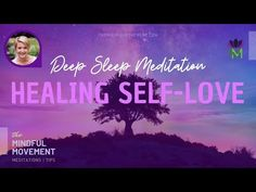 Emotional and Physical Healing with Self-Love / Deep Sleep Meditation / The Mindful Movement - YouTube Guided Meditation For Sleep, Breathing Meditation, Mindfulness Meditation, Meditation Youtube, Chakra Healing, Stress And Anxiety, Acceptance, Forgiveness, Self Love