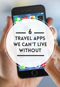 6 Best Travel Apps we can't live without. Oh and did we mention that all of them are FREE.