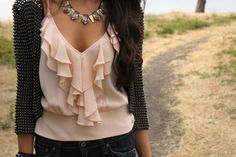 Studs and ruffles.