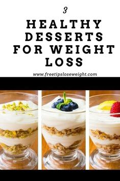 3 Healthy Desserts For Weight Loss | Easy Dessert Recipes