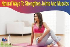 You can find more details about the natural ways to strengthen joints at http://www.ayushremedies.com/natural-calcium-supplements.htm Dear friend, in this video we are going to discuss about the natural ways to strengthen joints. Freeflex capsule is one of the natural ways to strengthen joints and muscles.