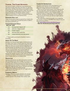 So I began working out ideas for a Dragon Patron for the Warlock. This is the iteration I'm starting to be okay with but i'd like to further refine it. For that I'm going to need input from you guys. I like the flavor of it so far, the dragon. Dungeons And Dragons Races, Dungeons And Dragons Classes, Dnd Dragons, Dungeons And Dragons Homebrew, Warlock Class, Warlock Dnd, Fantasy Rpg, Fantasy Races, Dark Fantasy
