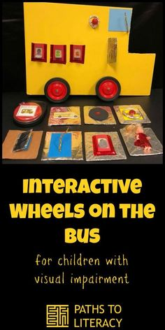 Interactive Wheels on the Bus is a great way to engage young children who are blind or visually impaired, as well as those with multiple disabilities. Visually Impaired Activities, Tactile Activities, Learning Activities, Health Activities, Children Activities, Multiple Disabilities, Learning Disabilities, Environmental Print, Preschool Special Education