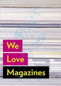 We Love Magazines: Andrew Losowsky, Jeremy Leslie