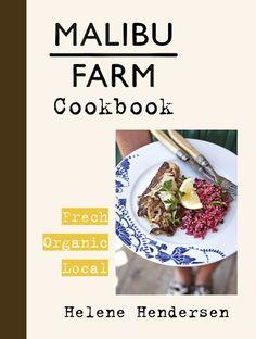 "Malibu Book Signing: Helene Henderson ""The Malibu Farm Cookbook"" | Bank of Books"