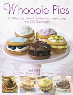 I want this book simply to look at the gorgeous photos...and maybe make a few whoopie pies, too.