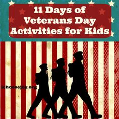 "Looking for some Veterans Day Activities? ""11 Days of Veterans Days Activities for Kids"" is a great way to teach your kids about Veterans Day."