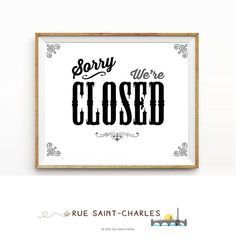 Sorry we are CLOSED sign printable signage by RueSaintCharles